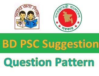 BD PSC Suggestion 2018 Question Pattern