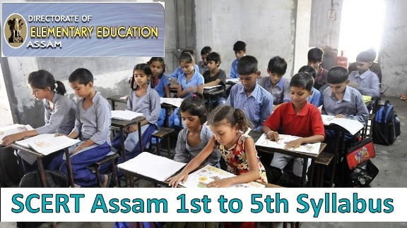 SCERT Assam 1st to 5th Syllabus 2020