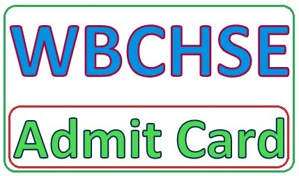 WBCHSE Admit Card 2020
