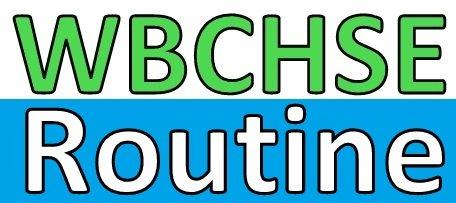 WBCHSE Routine 2020